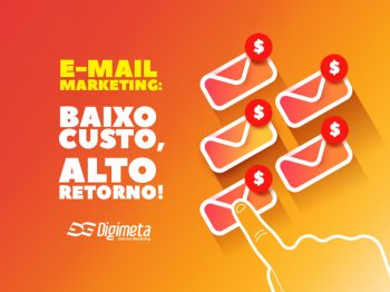 E-mail marketing: investimento baixo, retorno alto!